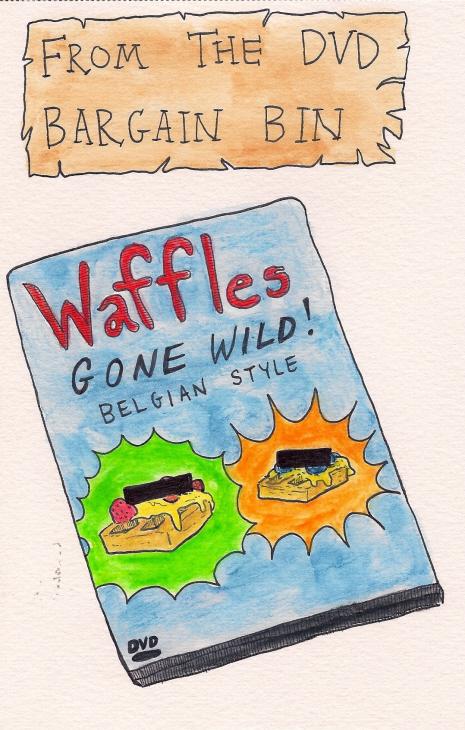 Waffles Gone Wild