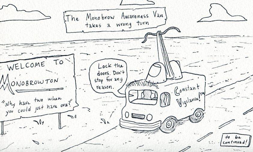 Journey to Monobrowton, Part 1