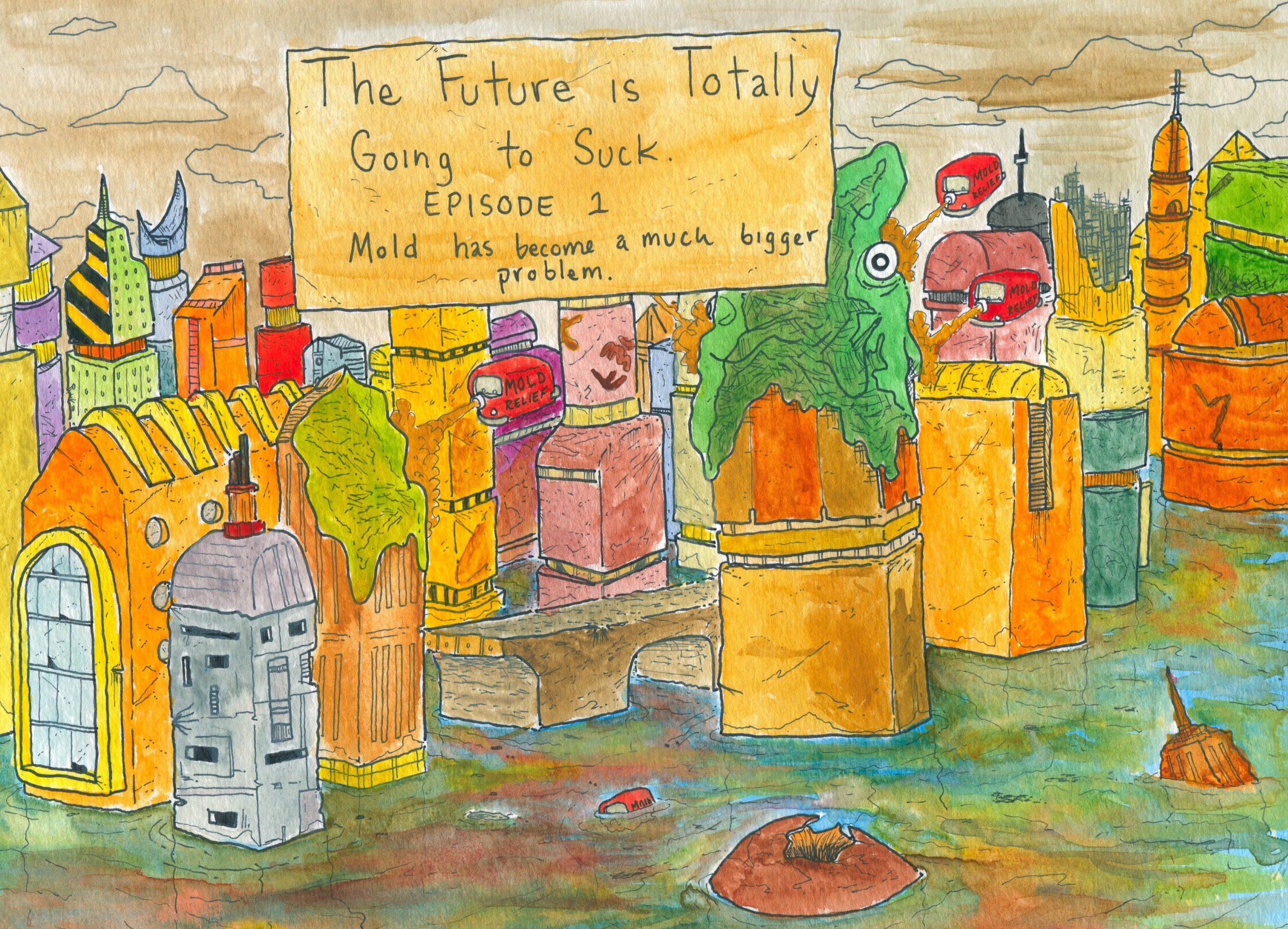 The Future Is Totally Going To Suck, 1