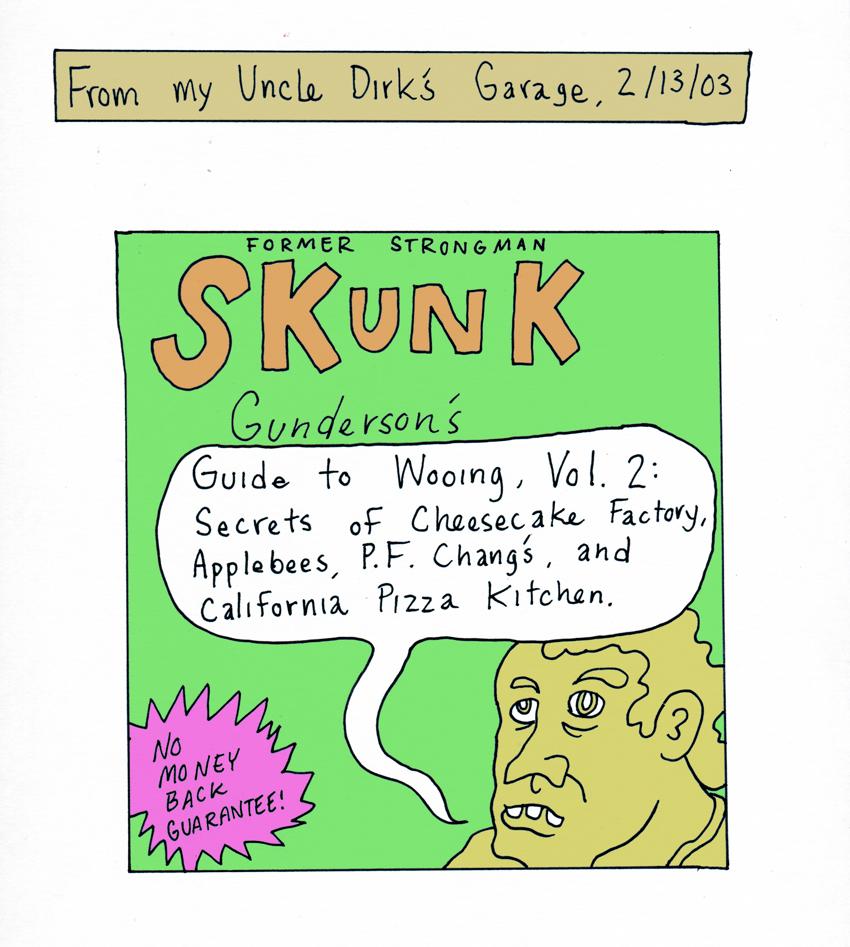 Dirk and Skunk