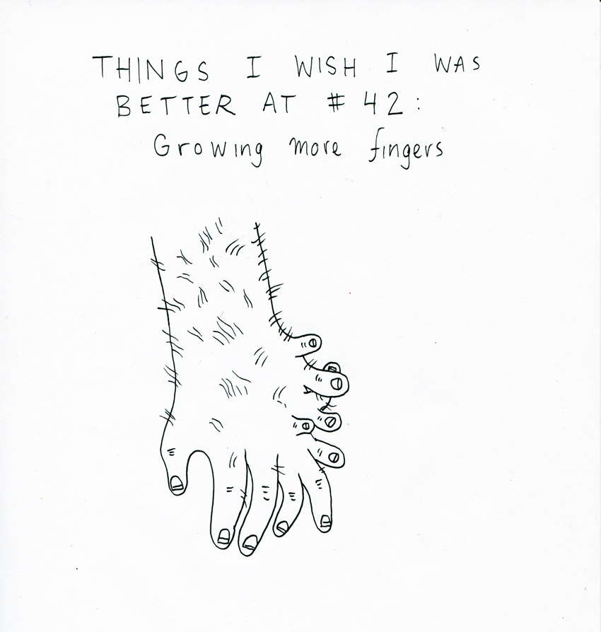 Things I Wish I Was Better At